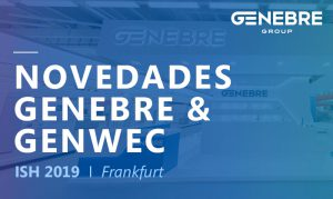 Genebre, Genebre Group, Genebre y Genwec, Genwec, Genwec Washroom Equipment and Complements, grifería, Hidrosanitaria, ISH Frankfurt